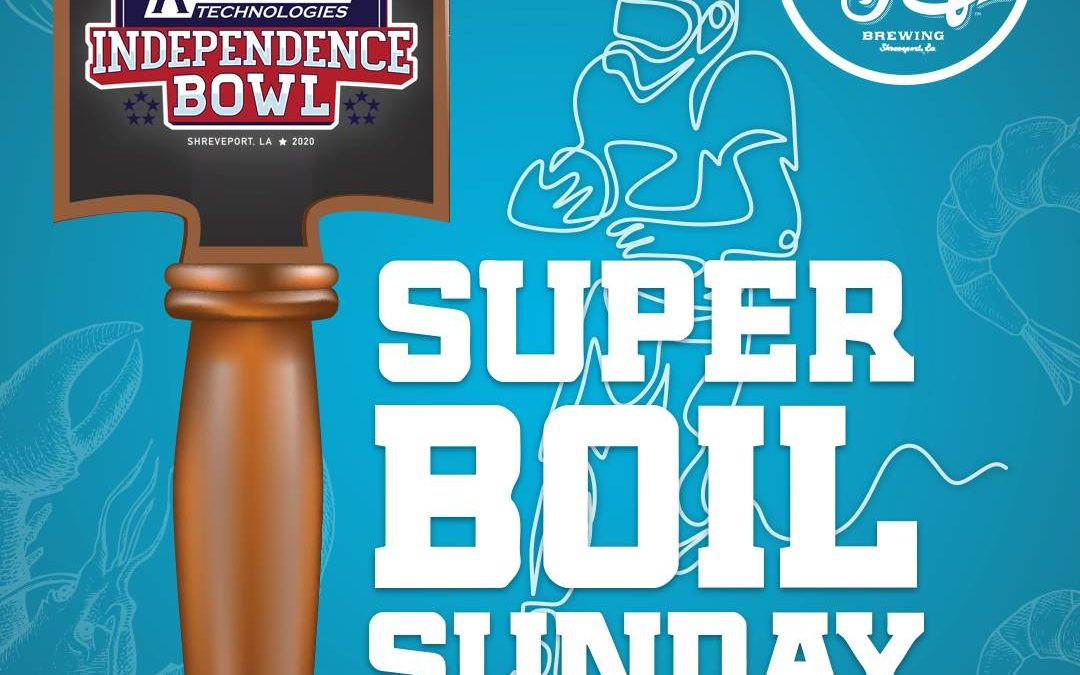 Update on Independence Bowl Foundation's Super Boil Sunday